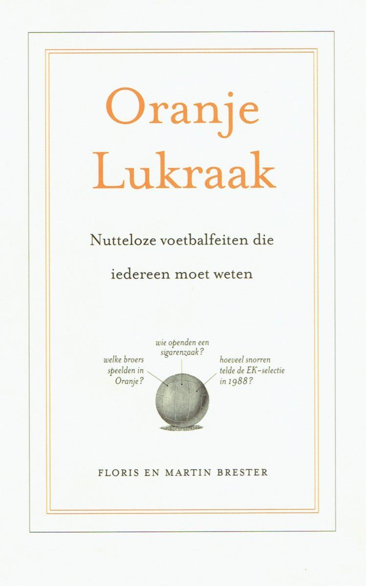 martinbrester-oranjelukraak