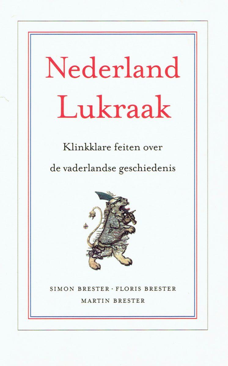 martinbrester-nederlandlukraak